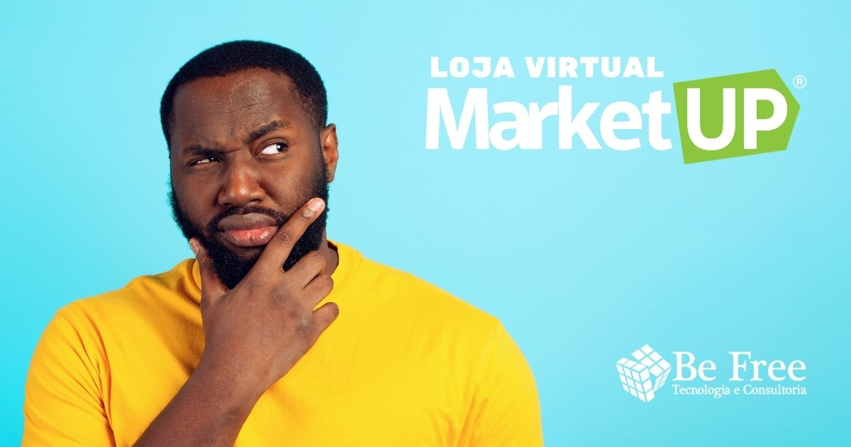 A Loja Virtual Marketup é boa?